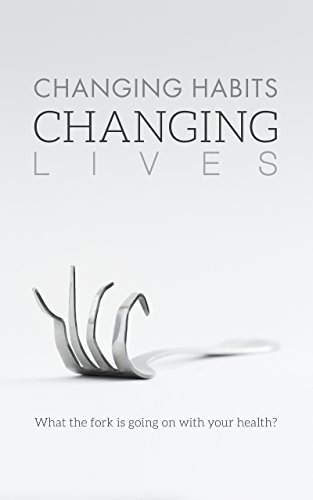 Changing Habits Changing Lives (by Cyndi O'Meara) – Kindle edition