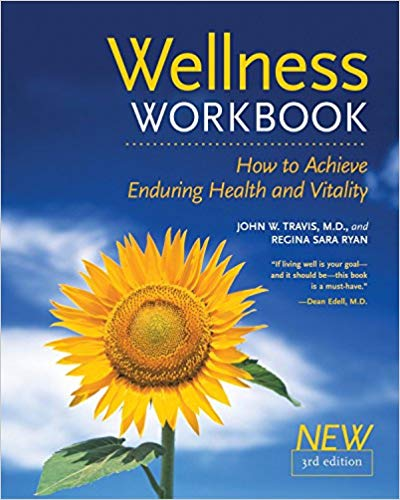 The Wellness Workbook 3rd Ed (by Regina Sara Ryan, John W. Travis) – Paperback edition
